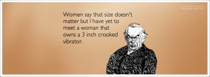 Size Doesnt Matter Quotes Women say size doesn't matter