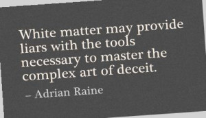 ... Liars with the tools necessary to master the Complex art of Deceit