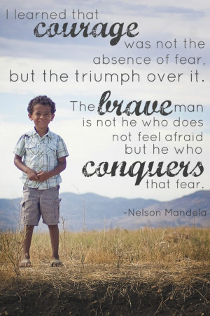Brave Quotes and Sayings http://www.therhouse.com/bravery/