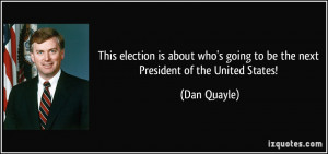 This election is about who's going to be the next President of the ...