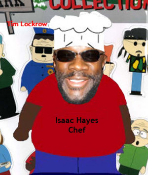 Isaac Hayes Chef Click on images to enlarge