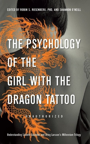 The Psychology of the Girl with the Dragon Tattoo: Understanding ...