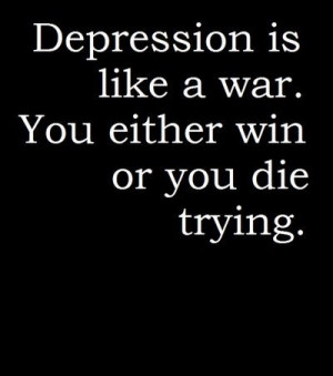 ... die, sad, sadness, self harm, suicide, true, truth, trying, war, win