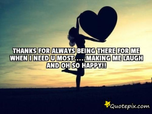 Thanks For Being There For Me Quotes Thanks for always being there