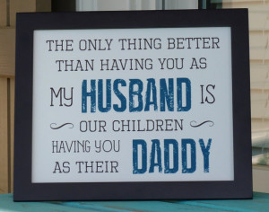 Father's Day gifts for Husband, Daddy, Father of our children,