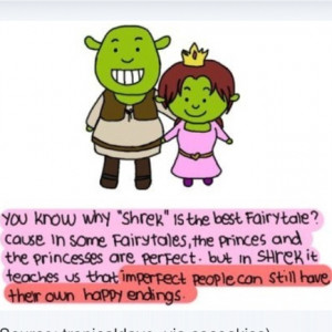 This is the best quote... Shrek