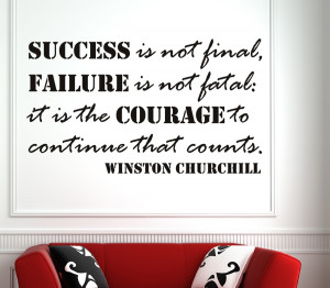 Winston Churchill Success is not final...Wall Decal Quotes