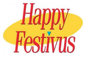 Quote Central > Seinfeldisms > Happy Festivus!