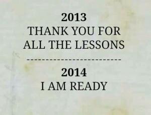 Goodbye 2013 and Hello 2014...xo