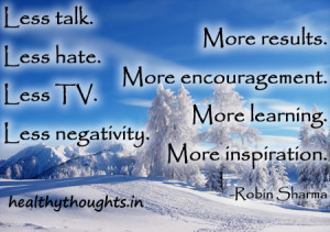 robin-sharma-quotes-inspirational-motivational-less-hate-more-results ...
