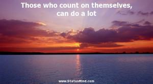 ... , can do a lot - Wilhelm von Humboldt Quotes - StatusMind.com
