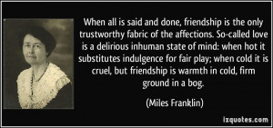 More Miles Franklin Quotes