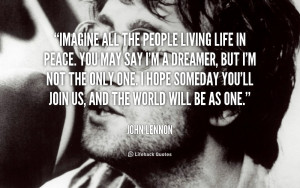 quote-John-Lennon-imagine-all-the-people-living-life-in-644.png