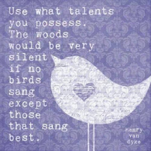 ... silent if no birds sang except those that sang best.
