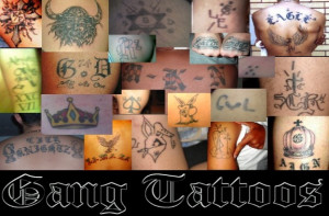 Gang Tattoos Mark A Person As Part Of A Street Gang They Symbolize