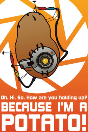 Portal 2 Glados Potato Quotes Il_570xn.262355179.jpg