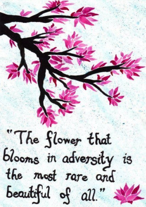 Flower quote via Carol's Country Sunshine on Facebook