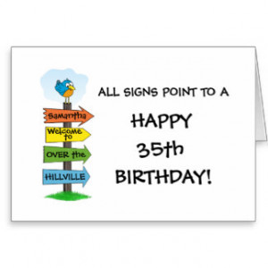 Fill-In The Signs Fun 35th Birthday Card