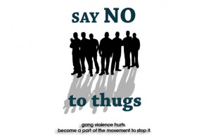 Stop Gang Violence Quotes