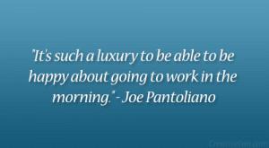 Joe Pantoliano Quote