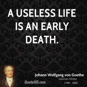 Johann Wolfgang von Goethe Life Quotes