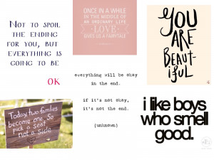 ... of us. Here's some quotes and sayings that I hope make you smile