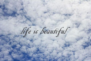 Life,Sky,Beautiful,Quote - inspiring picture on PicShip.com