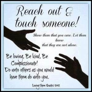 Reach out and touch somebody's hand