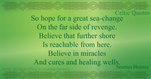 ... Seamus-Heaney_600_So-hope-for-a-great-sea-change Seamus Heaney quotes