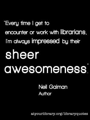 you, Neil Gaiman: Libraries, Neilgaiman, Library Quotes, Books Quotes ...