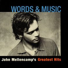 ... Music: John Mellencamp's Greatest Hits (2004) | John Mellencamp More