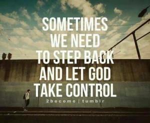 Let God take control
