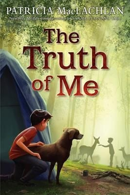 The Truth of Me by Patricia MacLachlan