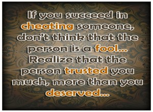 If You Succeed In Cheating Someone