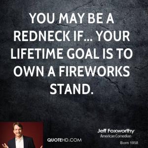 Jeff Foxworthy Redneck Quotes