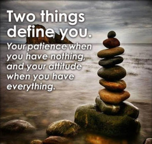 Patience And Attitude Inspirational Quote