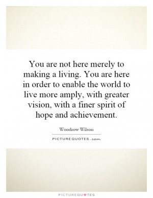 ... vision, with a finer spirit of hope and achievement Picture Quote #1