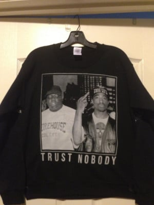 Tupac Quotes Smile Tupac trust nobody sweater