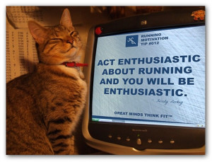enthusiasm quote for runners 012 act enthusiastic about running and ...