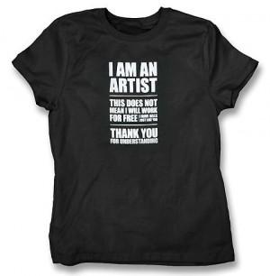 Am An Artist t shirt