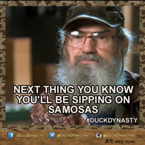 Sippin on Samosas with Uncle Si