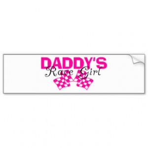 Daddy's Race Girl Bumper Sticker