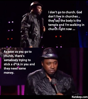 Quote from Eddie Griffin's stand-up comedy on why he doesn't go to ...
