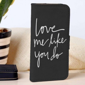 Home ALL CUSTOM CASE Love Me Like You Do | Quotes | custom wallet case ...