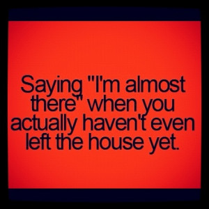 All the time!! I try so hard... Sigh