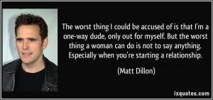 More Matt Dillon Quotes