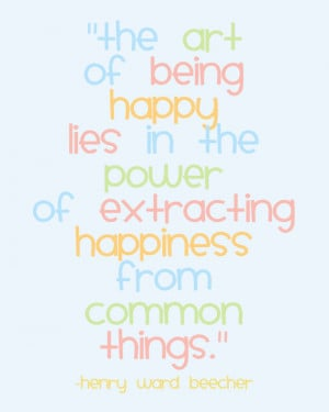 Inspirational QUOTE - The art of being happy - Wall Art Print - 8x10