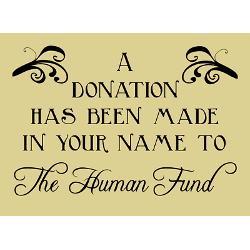 Human Fund Greeting Card