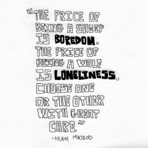 The Price of Being a Sheep is Boredom – Boredom Quote