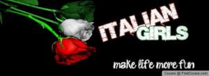ITALIAN GIRLS MAKE LIFE MORE FUN!